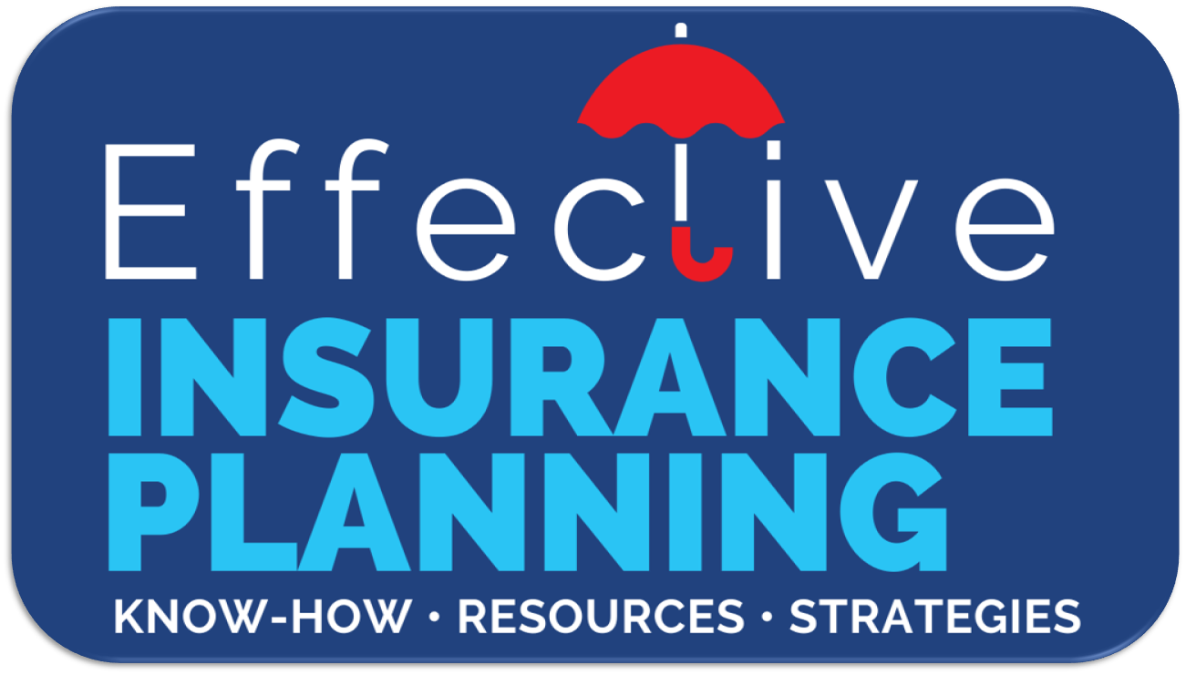 EFFECTIVE INSURANCE PLANNING - KNOWHOW . RESOURCES . STRATEGIES