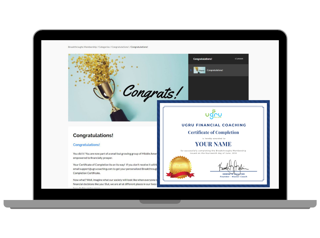 You will receive a Certificate of Completion upon completing your Financial Coaching Course! Found out more
